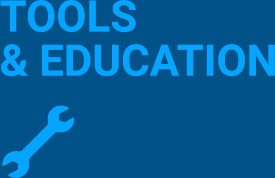 Tools and Education